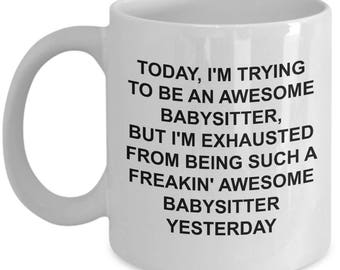 Babysitter Mug - Babysitter Gift - Trying To Be Awesome - Funny Novelty Coffee Cup
