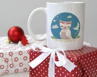 Illustrated Owl Cup • don't forget to be OWLsome today