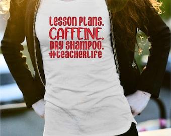 Teacher Life T- Shirt