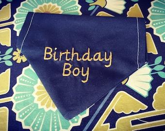 Dog Bandana, Dog Birthday, slide on bandana, pet accessory, dog lover, Birthday Boy, Birthday Girl, Pet Birthday, Birthday Bandana