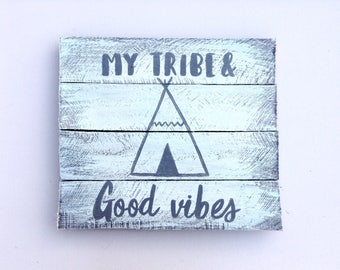 My Tribe and Good Vibes