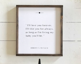 Ill love you forever • made to order