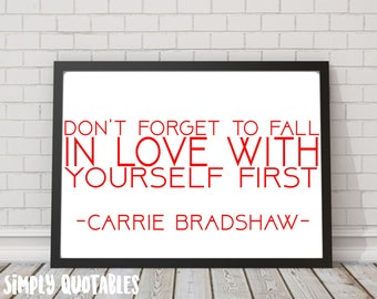 Printable Quote: Carrie Bradshaw