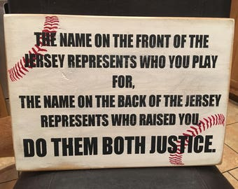 The Name on the front of your jersey baseball sign