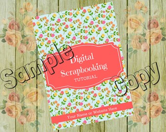 eBook Cover Design, Scrapbooking eBook Cover, Digital Scrapbooking Tutorial, Book Cover, Book Cover Design Roses