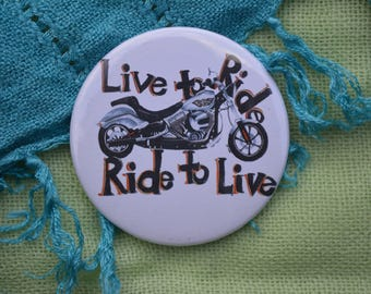 """Live to Ride 2"""" Button"""
