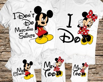 I Don't Do Matching Shirts I Do Disney, I Don't Do Disney family shirts, I don't do matching shirts kids, Funny family tshirts Disney