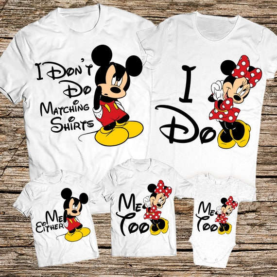 I Don 39 T Do Matching Shirts I Do Disney I Don 39 T Do