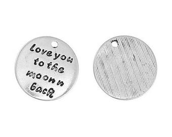 """5 charms Moon antique silver engraved words """"Love you to the moon n back"""" 17mm"""