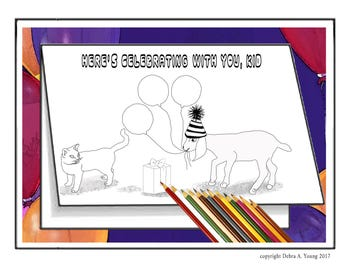 3 Printable Coloring Pages in a Greeting Card Format. Funny Birthday Card for U to Color. Goat & Cat Celebrate. 2 FREE Cards with Purchase