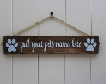 Dog Sign, Pet Name Sign, Dog Name Sign, Rustic Pet Sign, Dog Lover Sign, Pet Decor, Dog Name Sign,Kennel Decor,Dog Paw sign,Signs About Dogs