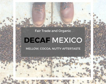 NEW! Decaf Mexico