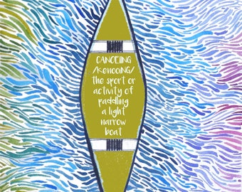 Canoe Quote watercolor pattern art print