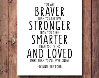 50% OFF Winnie The Pooh Quote, You Are Braver Than You Believe Print, Nursery Print, Nursery Decor, Scandinavian Kids, Inspirational Kids
