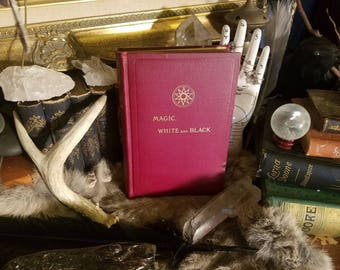 RARE 1911 Magic White and Black Occult Spiritualism Occult Psychic book