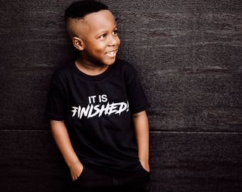 IT IS FINISHED children t-shirt