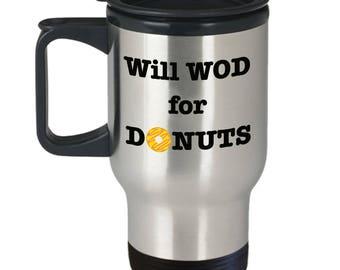 WOD Coffee Mug, Travel Crossfit WOD Mug Gift for Donut Lovers