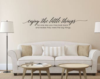 Enjoy the Little Things Home and Family Vinyl Wall Decal