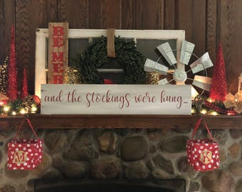 And the stockings were hung wooden sign