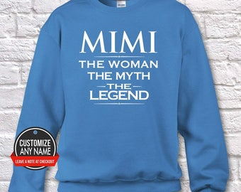 Mimi The Woman The Myth The Legend, Grandma Gift, Mimi Birthday, Mother's Day, Mimi Hoodie, Mimi Gift Idea, Mimi Gift, Baby Shower