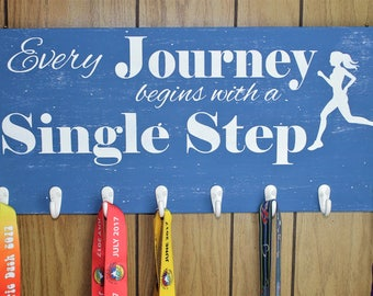 Every Journey Begins With a Single Step Race Bling Medal Holder Custom Wooden Sign