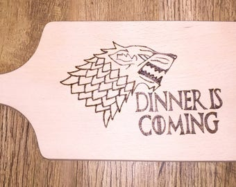 Game of Thrones Inspired Wooden Chopping Board, Wood Burnt by Hand, Game of Thrones Gift, Dinner is Coming, Wooden Chopping Board, Wood Gift