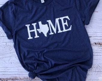 Texas Home Tee / Texas Shirt / State Tee / Texas / Texas state