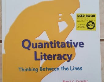 Quantitative Literacy Thinking Between the Lines Book