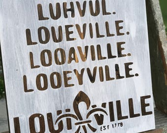 Louisville Sign/ Louisville Pronunciation