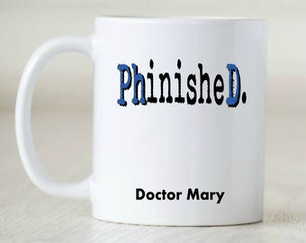 PhD Gift for PhD graduate PhD mug for PhD student PhD graduation gifts for doctorate degree doctorate graduation gift doctorate gift