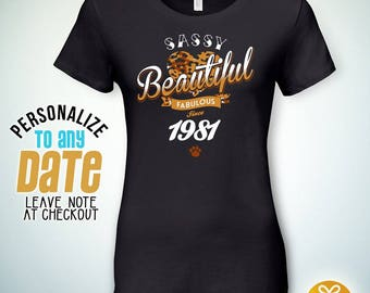 Sassy Beautiful Fabulous since 1981, 37th birthday gifts for Men, 37th birthday gift, 37th birthday tshirt, gift for 37th Birthday