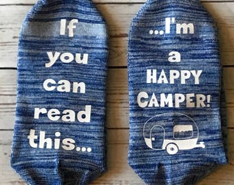 Cute happy camper socks/socks with sayings/printed socks/ Valentine's day gift for her