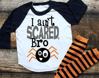 I Ain't Scared Bro - Boys Halloween Shirt - Kids Halloween Shirt - Halloween Raglan - Spider Shirt - Kids Spider Shirt - Halloween Bro Shirt