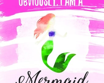 Obviously I am a Mermaid Beautiful Red Hair Watercolor Print