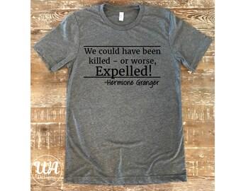 hermione granger, harry potter quote, teacher shirt, hogwarts shirt, Harry Potter shirt, gryffindor, Harry Potter,