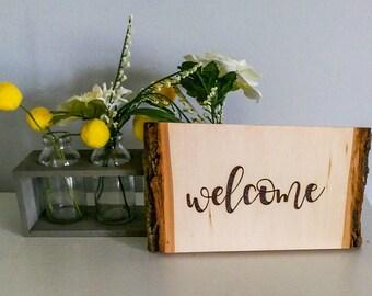 Wood Burned Sign/Wood Burned Decor/Welcome Sign/Rustic Decor/Rustic Sign/Entryway Decor/Woodburning/Housewarming Gift