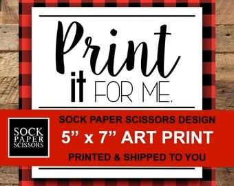 5 X 7 PRINT, Shipped Print, Physical Print, Giclée Print, Art Print, Printed Wall Art, Home Decor Print, Printing Add On, Print and Ship