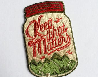 KEEP WHAT MATTERS Patch