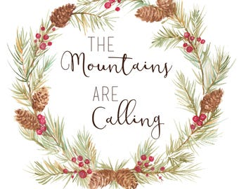 The Mountians are Calling