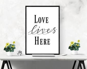 Typography Quote Print - Black and White Wall Art - Home Decor - New Home - Housewarming Gift - Love Lives Here - Home Print - Wall Art