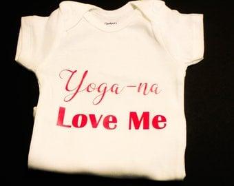 Yoga-na Love Me Baby Onesie