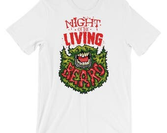 Night of The Living Beard Short-Sleeve Unisex T-Shirt