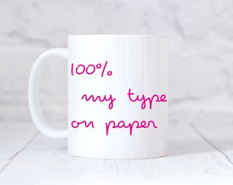Love Island Mug 100% My Type On Paper Love Island Quote Mug Gift