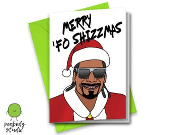 Merry Fo Shizzmas Snoop Dogg Greeting Card - Funny, Santa, Snopp Dog Rapper Xmas Greeting Card - Peabody Studio
