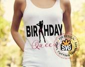 Birthday Queen shirt design htv design,  svg file, png, pdf, svg, ai eps for silhouettte or cricut HTV