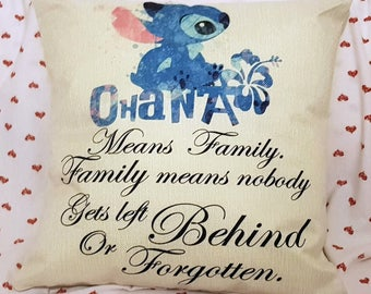 """disney  stitch water colour quote """" Ohana means family - family means nobody gets left behind """" cushion cover 45 by 45 cm  gift"""