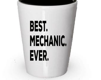Mechanic Shot Glass, Best Mechanic Ever, Mechanic gift, Gift for Mechanic , Birthday Gift, Christmas Present