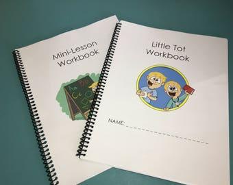 Little Tot Workbook and Mini-Lesson workbook