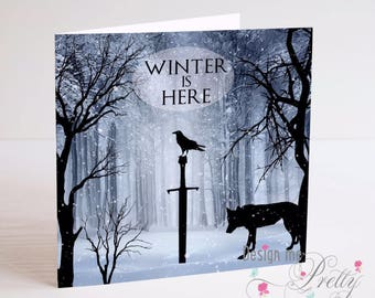 Game of Thrones WINTER IS HERE Birthday Card