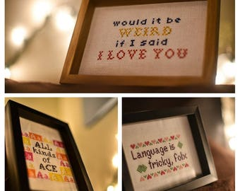 Your words immortalized in cross-stitch, custom designed for you! (made to order)